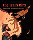 img - for The Tzar's Bird book / textbook / text book