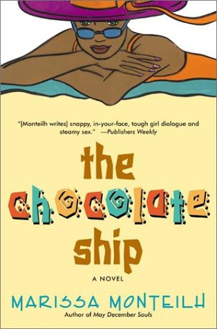 Chocolate Ship : A Novel, MARISSA MONTEILH
