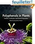 Polyphenols in Plants: Isolation, Pur...