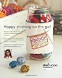 Little Stitches: 100+ Sweet Embroidery Designs • 12 Projects