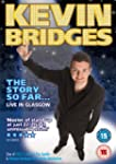 Kevin Bridges - The Story So Far...Li...
