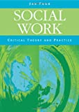 Social Work: Critical Theory and Practice (076197251X) by Fook, Jan