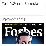 Tesla's Secret Formula | Jeff Dyer,Hal GreGersen,Nathan Furr