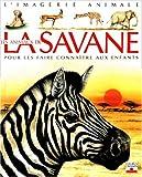 echange, troc Émilie Beaumont - Les Animaux de la savane : Pour les faire connaître aux enfants