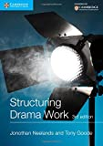 img - for Structuring Drama Work: 100 Key Conventions for Theatre and Drama (Cambridge International Examinations) book / textbook / text book