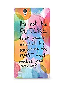 AMEZ its not the future that you are afraid of past Back Cover For Sony Xperia C4