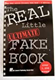img - for The Real Little Ultimate Fake Book: C Edition : Over 1,200 Songs (Fake Books) book / textbook / text book