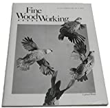 Fine Woodworking features Carved Birds, the Turned Bowl, Timber by George Nakashima, Wooden Bar Clamps, Making Chairs comfortable, Cutting Gauge, The Business of Woodworking, Printer's Saw Rebuilt and more~! January/Febuary No. 32.