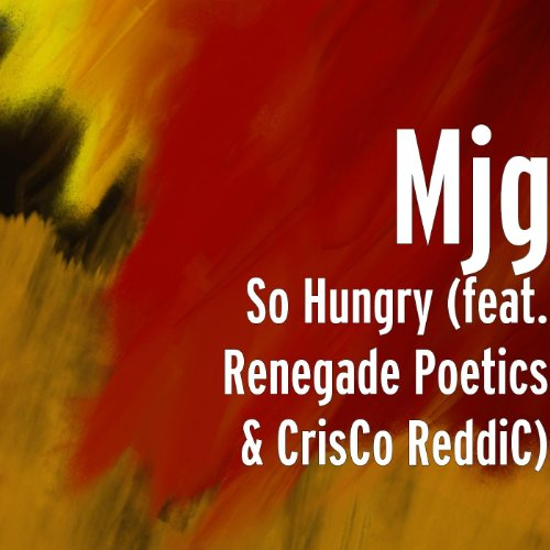 so-hungry-feat-renegade-poetics-crisco-reddic-explicit