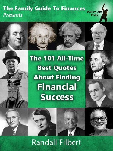 Image of The 101 All-Time Best Quotes About Finding Financial Success (The Family Guide To Finances)
