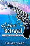 Hidden Betrayal (A Jade OReilly Mystery)