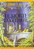 Le Morte D'Arthur: Complete Unabridged, New Illustrated Edition (0304353671) by Sir Thomas Malory