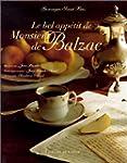 Le bel app�tit de Monsieur de Balzac