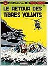Buck Danny, tome 26 : Le retour des Tigres Volants par Hubinon