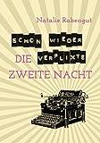 Schon wieder die verflixte zweite Nacht - Erotische Kurzgeschichte (DeD by Rabengut 9)