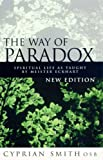 The Way of Paradox: Spiritual Life as Taught by Meister Eckhart