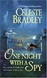 One Night with a Spy (Royal Four, Book 3) (0312939663) by Bradley, Celeste