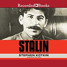 Stalin, Volume I: Paradoxes of Power, 1878-1928 (       UNABRIDGED) by Stephen Kotkin Narrated by Paul Hecht