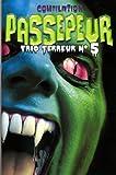 Compilation - Passepeur: Trio terreur N° 5