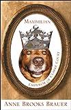 Maximilian Emperor of Clarke Court