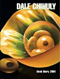 Chihuly Diary 2001 Calendar