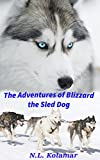 The Adventures of Blizzard the Sled Dog