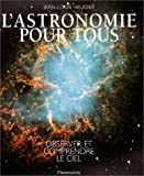 img - for L'Astronomie pour tous : Observer et comprendre le ciel book / textbook / text book