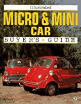 Illustrated Micro & Mini Car Buyer's Guide (Illustrated Buyer's Guide)