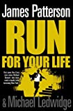 Run for Your Life James Patterson
