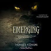 Emerging: Subdue, Volume 2 | [Thomas S. Flowers]