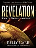 Revelation:  Book of Mystery and Majesty