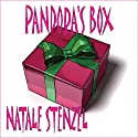 Pandora's Box: Pandora's Series, Book 1 (       UNABRIDGED) by Natale Stenzel Narrated by Cynthia Wallace