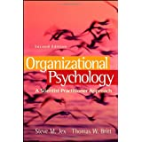 Organizational Psychology: A Scientist-Practitioner Approach