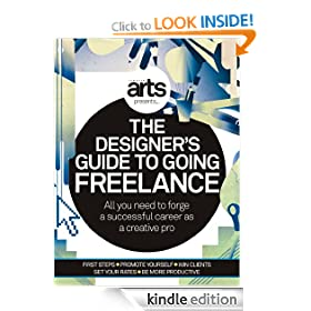 Computer Arts Presents: The Designers' Guide to Going Freelance
