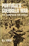 img - for Portugal's guerrilla war;: The campaign for Africa book / textbook / text book