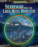 Searching for the Loch Ness Monster (Mysterious Monsters)