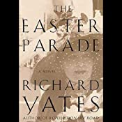 The Easter Parade: A Novel | [Richard Yates]