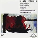 Roger Sessions: Symphony No. 4; Symphony No. 5; Rhapsody
