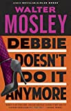 Debbie Doesn't Do It Anymore (Vintage Crime/Black Lizard)