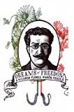 img - for Dreams of Freedom : A Ricardo Flores Magon Reader book / textbook / text book
