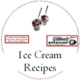1,000's OF ICE CREAM RECIPES FOR FREEZER & ICE CREAM MAKER ON AN ENHANCED CD