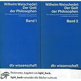 """Der Gott der Philosophenvon """"Wilhelm Weischedel"""""""