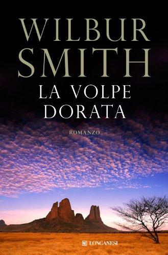 Wilbur Smith  Roberta Rambelli - La volpe dorata