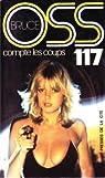 OSS 117 : OSS 117 compte les coups