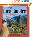 The Inca Empire (True Books: Ancient...