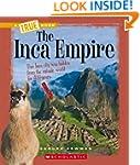 True Book: The Inca Empire