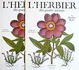 L'herbier des quatre saisons ou Le jardin d'Eichstätt. Préface de Pierre Gascar. Textes de Gérard G. Aymonin...