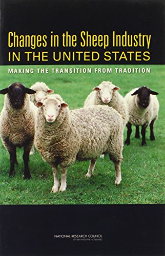 Changes in the Sheep Industry in the United States:: Making the Transition from Tradition