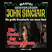 Die Nacht der Voodoo-Queen (John Sinclair 1720) | Jason Dark