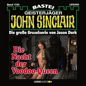 Die Nacht der Voodoo-Queen (John Sinclair 1720) Hörbuch